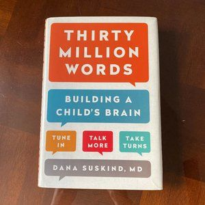 Thirty Million Words - Building a Child's Brain